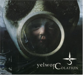 YELWORC Icolation CD Digipack 2007