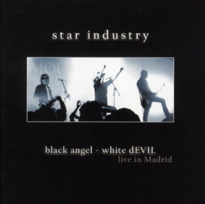 STAR INDUSTRY Black Angel White Devil CD 2008