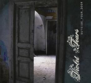 VIOLET TEARS Outside_Your_Door CD 2013
