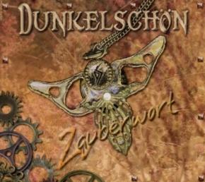 DUNKELSCHÖN Zauberwort CD Digipack 2011