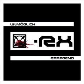 X-RX Unmöglich Erregend CD 2007
