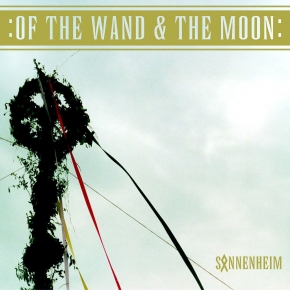 OF THE WAND AND THE MOON Sonnenheim CD 2005