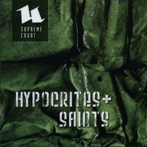 SUPREME COURT Hypocrites & Saints 2CD 2007 LTD.999