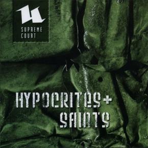 SUPREME COURT Hypocrites & Saints 2CD 2007 LTD.999