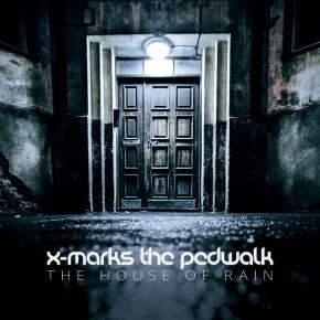 X MARKS THE PEDWALK The House Of Rain CD 2015