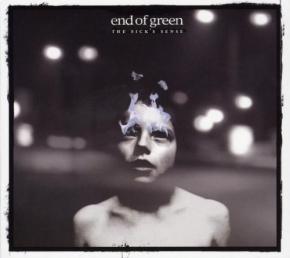 END OF GREEN The Sick's Sense CD 2008