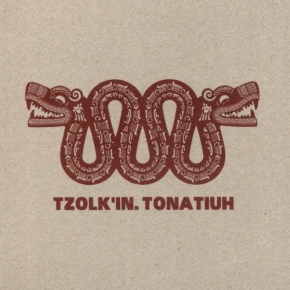 TZOLK'IN Tonatiuh CD Digipack 2010 ant-zen