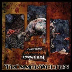 TRÜMMERWELTEN PsychoTötungsEquipment CD 2008