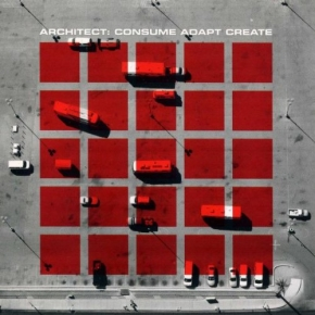 ARCHITECT Consume Adapt Create CD 2010