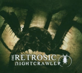 THE RETROSIC Nightcrawler CD+DVD Digipack 2006