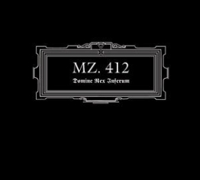 MZ.412 Domine Rex Inferum CD Digipack 2011