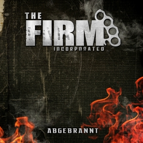 THE FIRM INCORPORATED Abgebrannt CD 2015 LTD.500