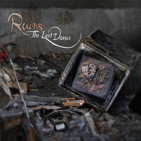 THE LAST DANCE Ruins CD 2015