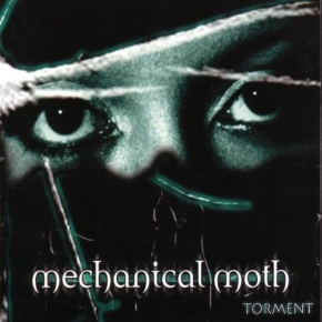 MECHANICAL MOTH Torment LIMITED 2CD Digipack 2005