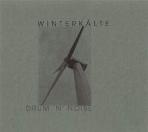 WINTERKÄLTE Drum 'N' Noise CD 1999 HANDS