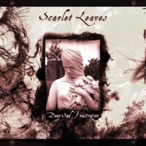 SCARLET LEAVES Deep Sad Frustration CD Digipack 2015