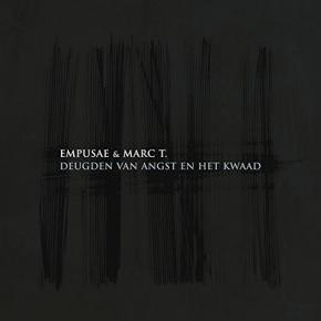 EMPUSAE & MARC T. Deugden van Angst en het Kwaad CD Digipack 2015 ant-zen