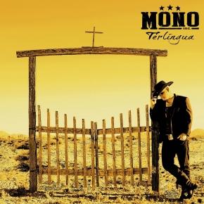 MONO INC. Terlingua CD+DVD Digipack 2015