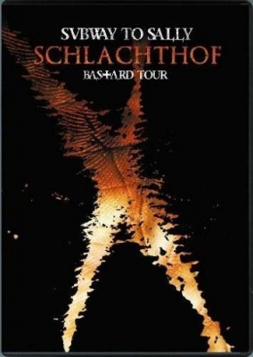 SUBWAY TO SALLY Schlachthof - Bastard Tour DVD+CD 2008