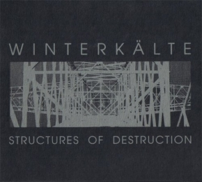 WINTERKÄLTE Structures Of Destruction CD 1997 HANDS