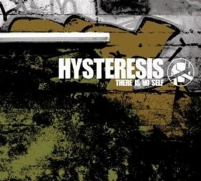 HYSTERESIS There Is No Self CD 2011 HANDS