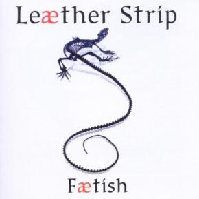 LEAETHER STRIP Faetish CD 2006