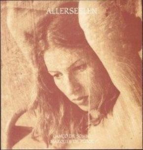 "ALLERSEELEN Canco De Somni / Marques De Pubol 7"" VINYL 2001"