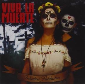 INKUBUS SUKKUBUS Viva La Muerte CD 2010