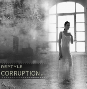 "REPTYLE Corruption E.P. 12"" VINYL 2011"