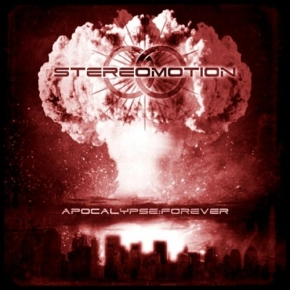 STEREOMOTION Apocalypse:Forever CD 2008