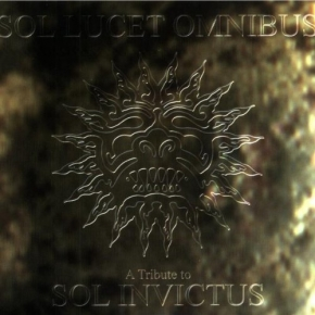 Sol Lucet Omnibus - Sol Invictus Tribute CD Spiritual Front KIRLIAN CAMERA