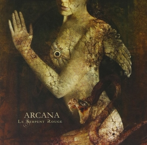 ARCANA Le Serpent Rouge CD 2005