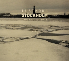 LUSTMORD Stockholm (january 15 2011) CD Digipack 2015 LTD.300
