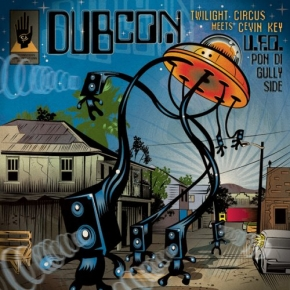 DUBCON U.F.O. Pon di Gullyside CD 2013