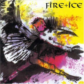 FIRE + ICE Birdking LP VINYL 2016 LTD.250