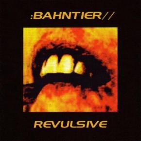 BAHNTIER Revulsive CD 2004