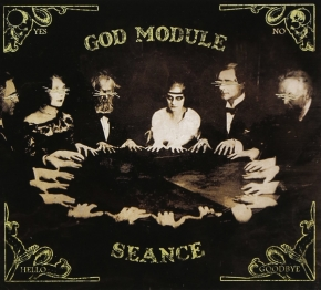 GOD MODULE Seance LIMITED 2CD Digipack 2011