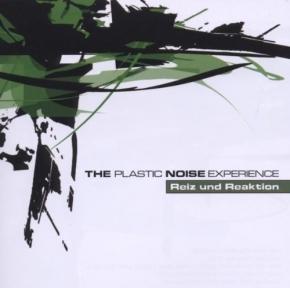 PLASTIC NOISE EXPERIENCE Reiz und Reaktion CD 2008