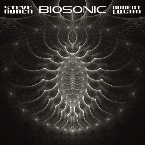 STEVE ROACH & ROBERT LOGAN Biosonic CD Digipack 2016