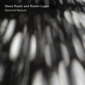 STEVE ROACH & ROBERT LOGAN Second Nature CD Digipack 2016