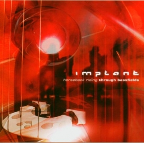 IMPLANT Horseback Riding Through Bassfields CD 2003