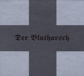 DER BLUTHARSCH First CD Digipack 2007