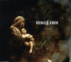 HEIMATAERDE Vater MCD 2008