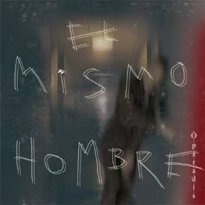 O PARADIS El Mismo Hombre CD Digipack 2011