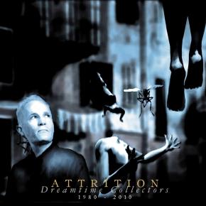 ATTRITION Dreamtime Collection 1980-2010 CD 2010