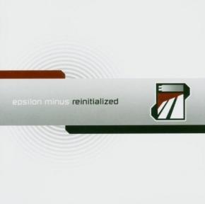EPSILON MINUS Reinitialized CD 2004