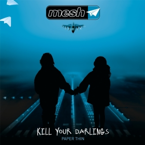 "MESH Kill your Darlings 12"" VINYL 2016 LTD.500"
