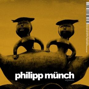 PHILIPP MÜNCH Elysium CD 2016 ant-zen
