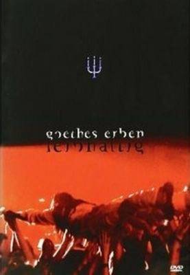GOETHES ERBEN Leibhaftig DVD 2003