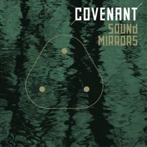 "COVENANT Sound Mirrors 12"" VINYL 2016 LTD.500"